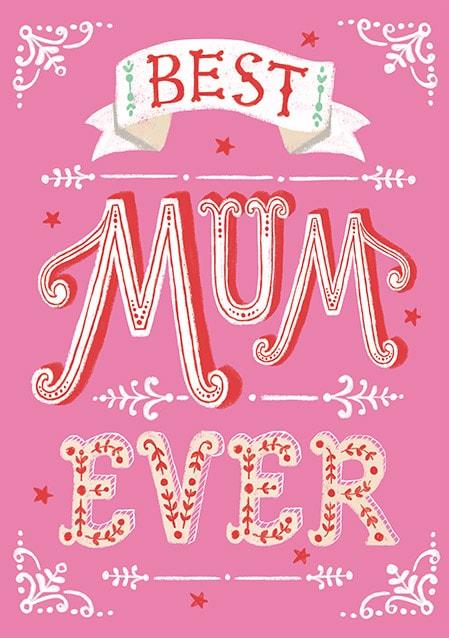 Best Mum Ever Birthday Card Funky Pigeon