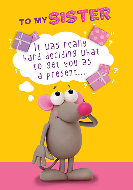Confused Mouse Sister Birthday Card Funky Pigeon
