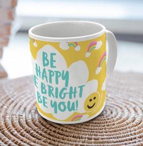 Be Happy, Be Bright, Be You Mug