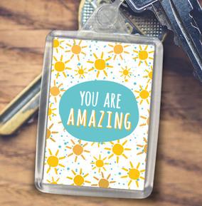 You Are Amazing - Keyring