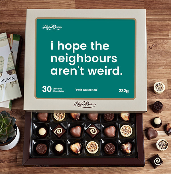 Hope the Neighbours aren't Weird Personalised Chocolates - Box of 30