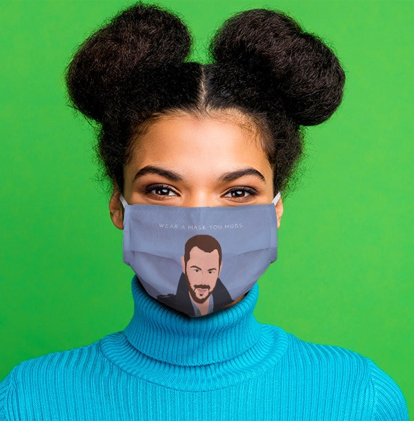 Wear a Mask You Mugs Personalised Face Mask