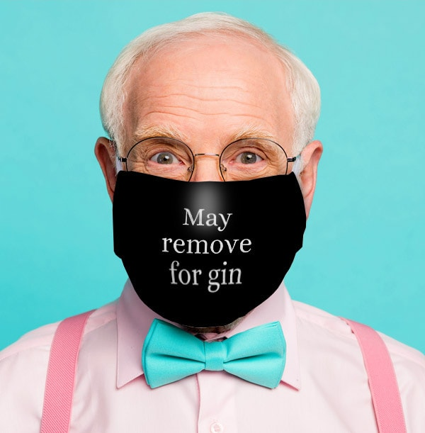 May Remove For Gin Personalised Face Mask
