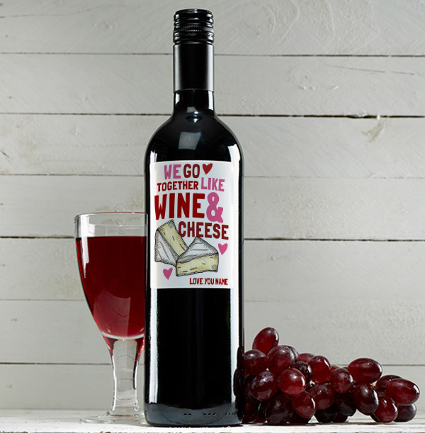 We Go Together Like Wine & Cheese Personalised Red Wine