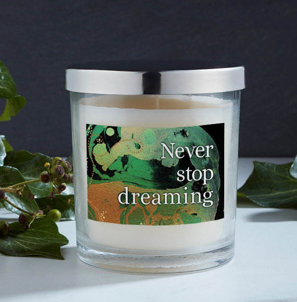Never Stop Dreaming Personalised Candle
