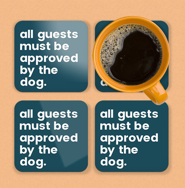 Approved by the Dog Personalised Coaster