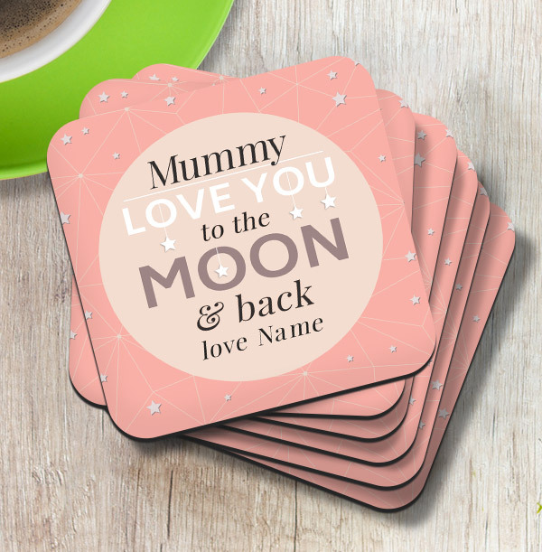 Mummy Love You To The Moon Coaster