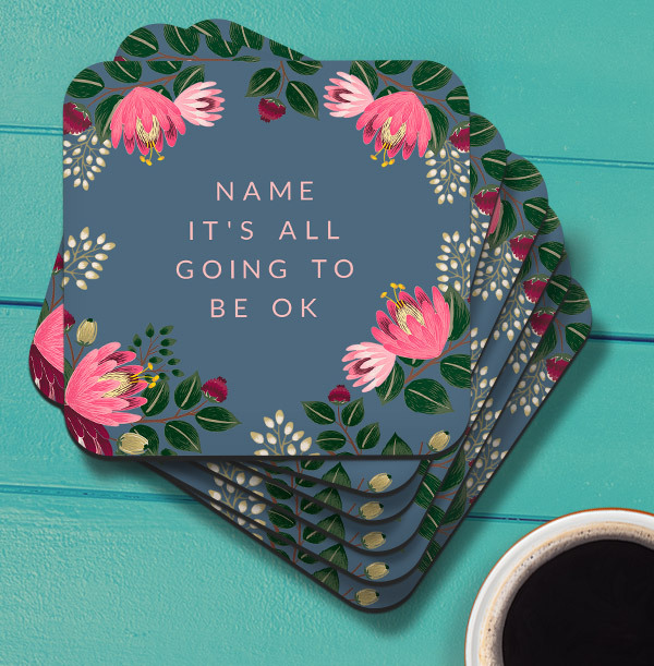 It's Going to be Okay Personalised Coaster