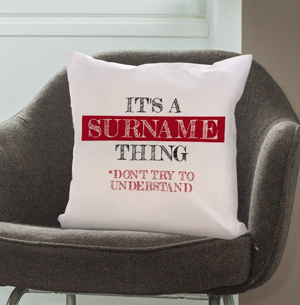 It's A Family Thing Personalised Cushion