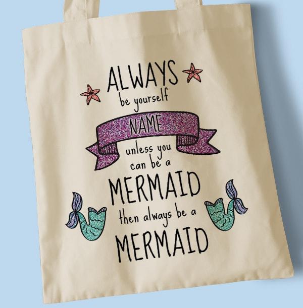 Always be a Mermaid Personalised Tote Bag