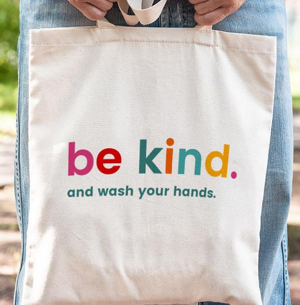 Be Kind and Wash Your Hands Personalised Tote Bag