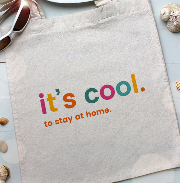 It's Cool to Stay at Home Personalised Tote Bag