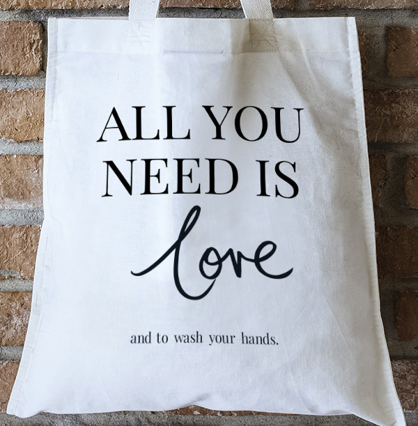 All You Need is Love and to Wash Your Hands Personalised Tote Bag