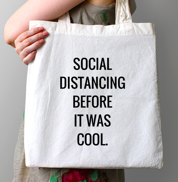 Social Distancing before it was Cool Personalised Tote Bag