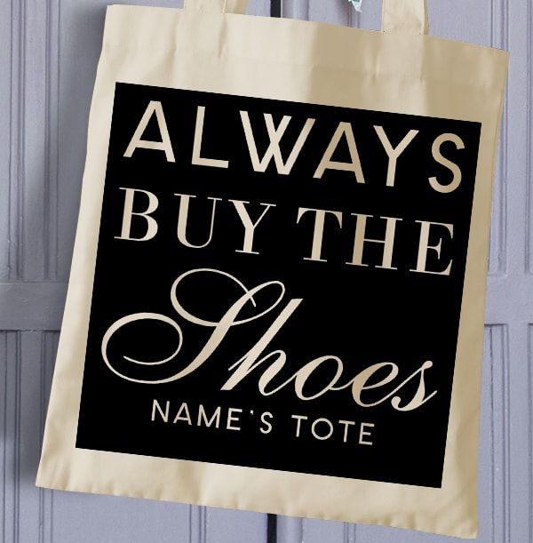 Buy the Shoes Personalised Tote Bag