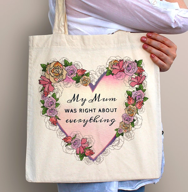 My Mum was Right Personalised Tote Bag