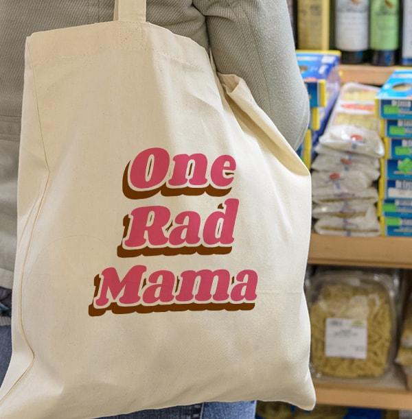One Rad Mama Tote Bag
