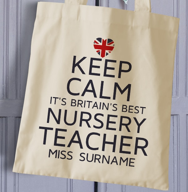 Keep Calm Best Nursery Teacher Tote Bag