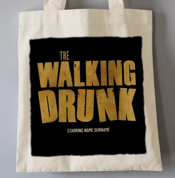 The Walking Drunk Personalised Tote Bag