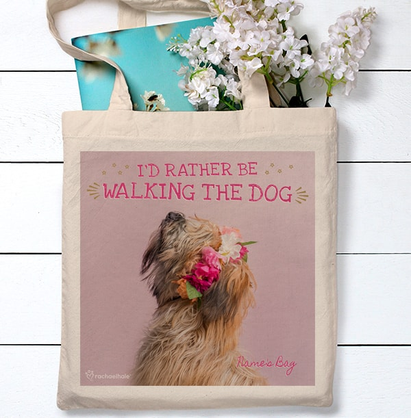 I'd Rather be Walking the Dog Tote Bag - Rachael Hale