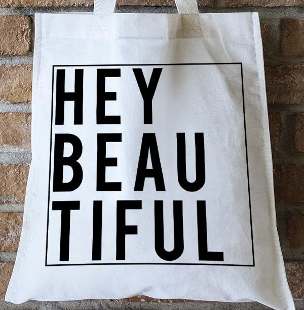 Hey Beautiful Personalised Tote Bag