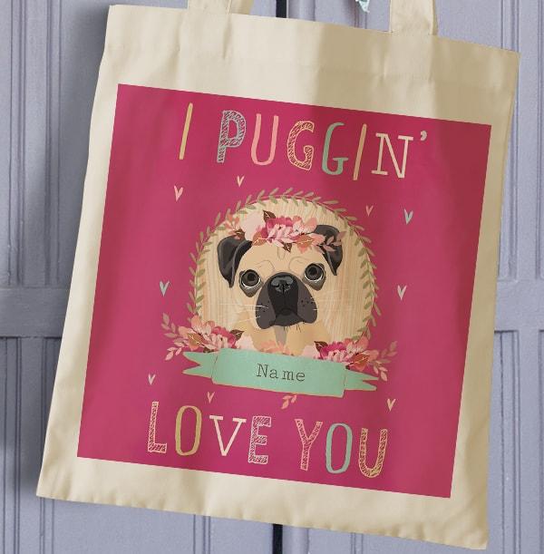 I Puggin' Love You Personalised Tote Bag