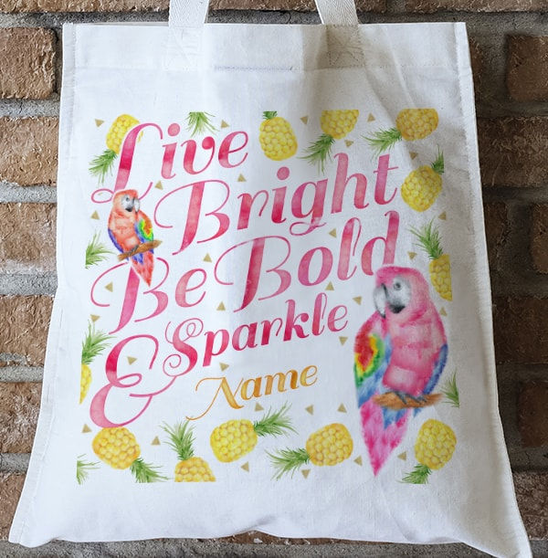 Live Bright Be Bold & Sparkle Personalised Tote Bag