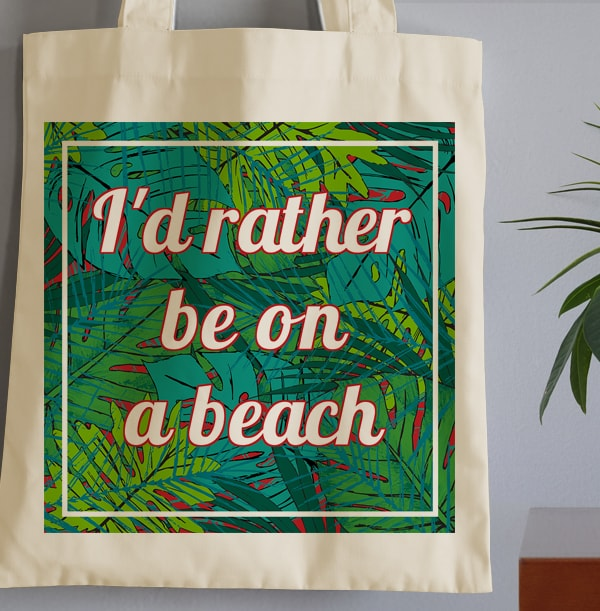 I'd Rather Be On A Beach Tote Bag