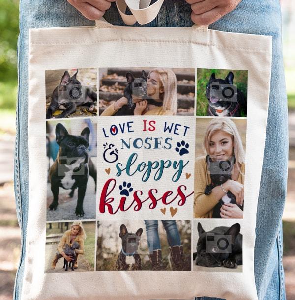 Wet Noses Sloppy Kisses Multi Photo Tote Bag