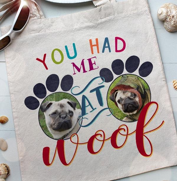 You Had Me At Woof Multi Photo Tote Bag