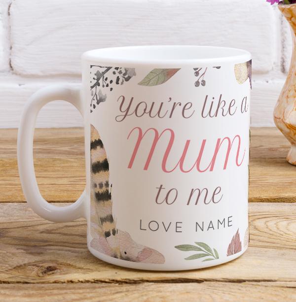 Like a Mum to me Personalised Mug