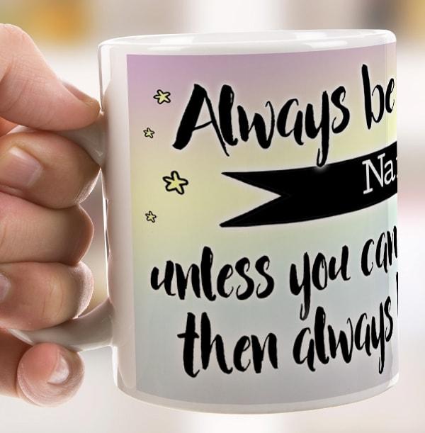 Always Be A Unicorn Personalised Mug