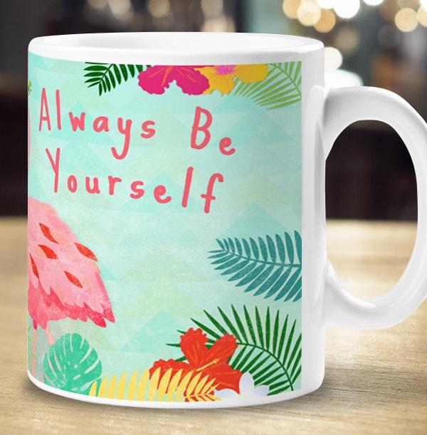 Always Be Yourself Flamingo Photo Mug