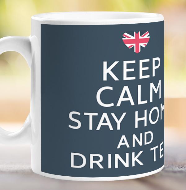 Keep Calm Stay Home and Drink Tea Personalised Mug