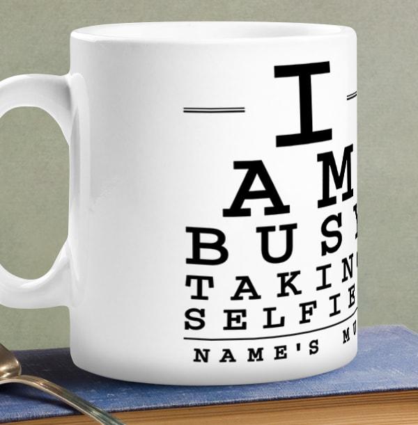 Busy Taking Selfies Personalised Mug