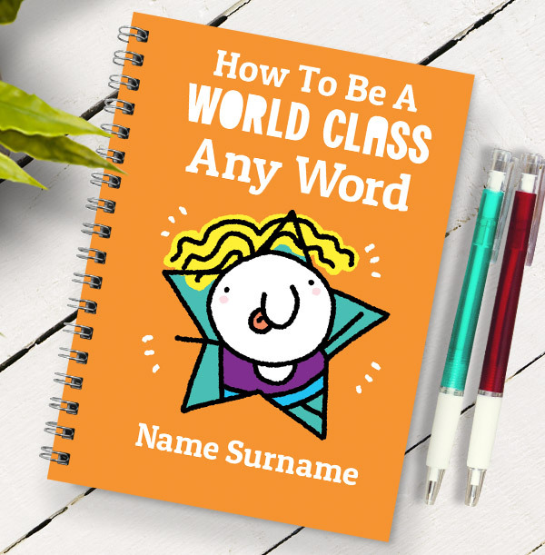 How to be World Class Personalised Cartoon Notebook
