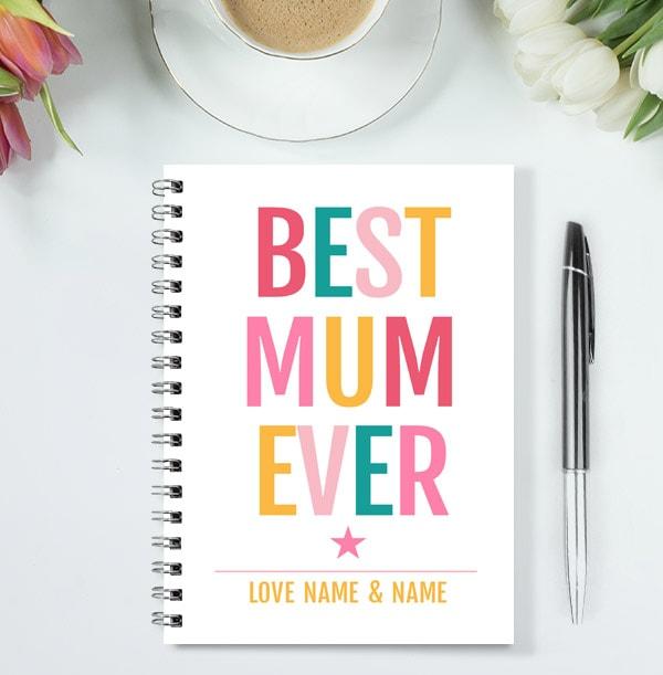 Best Mum Ever Personalised Notebook