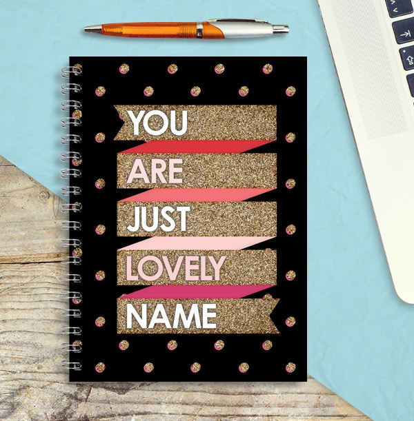 You Are Just Lovely Personalised Notebook