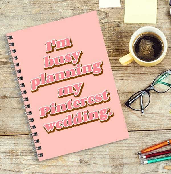 Pinterest Wedding Planner Notebook