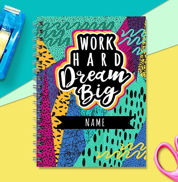 Work Hard Dream Big Personalised Notebook