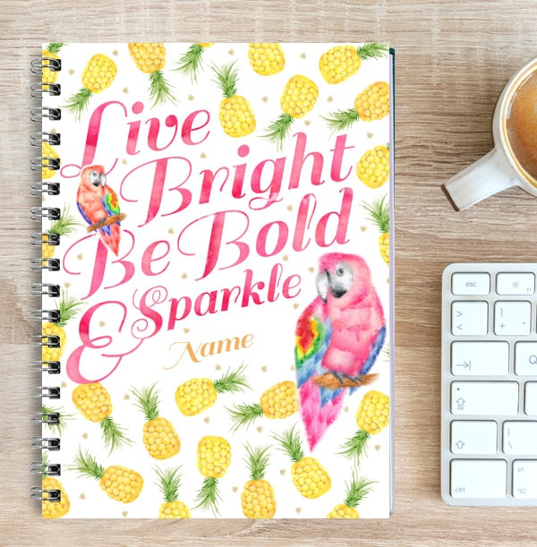 Personalised Pineapple & Parrot Notebook, Be Bold