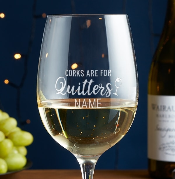 Personalised Corks are for Quitters Wine Glass