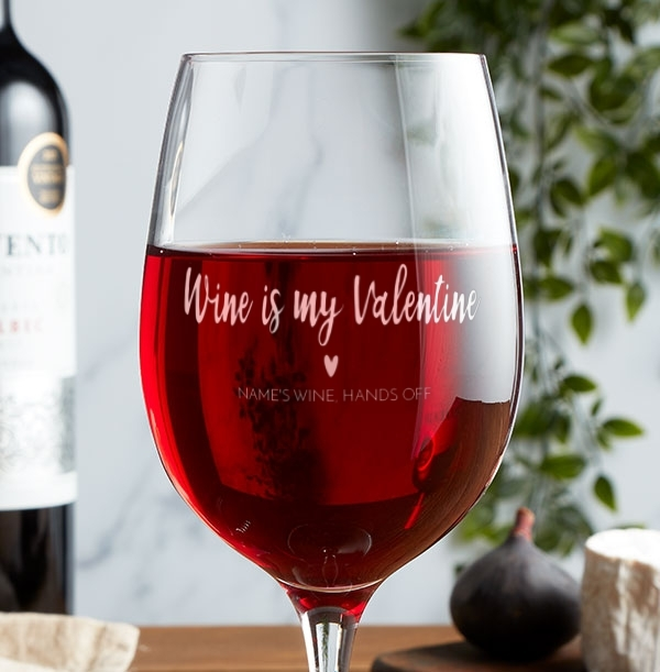 Wine Is My Valentine Engraved Wine Glass