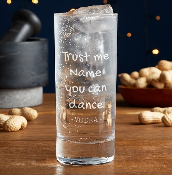 Personalised Highball Glass - Trust Me You Can Dance