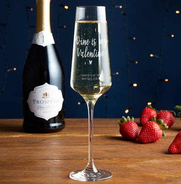 Wine Is My Valentine Engraved Champgane Glass