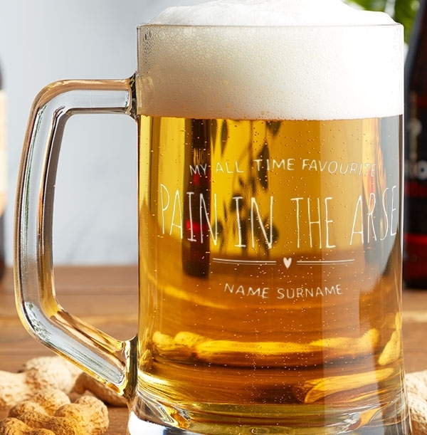 My Favourite Pain in the Arse Personalised Beer Tankard