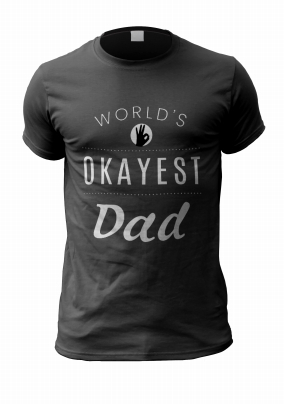 Okayest Dad Personalised T-Shirt
