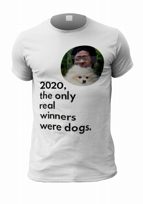 The Only Winners of 2020 Personalised T-Shirt