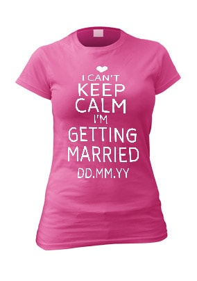 Keep Calm I'm Getting Married Personalised Hen T-Shirt