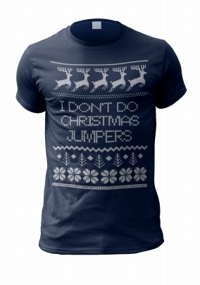 I Don't Do Christmas Jumpers Personalised T-Shirt